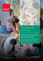 The telecommunications tech trap
